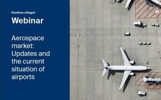 "Kühne + Nagel Webinar ""Aerospace market: Updates and the current situation of airports"""